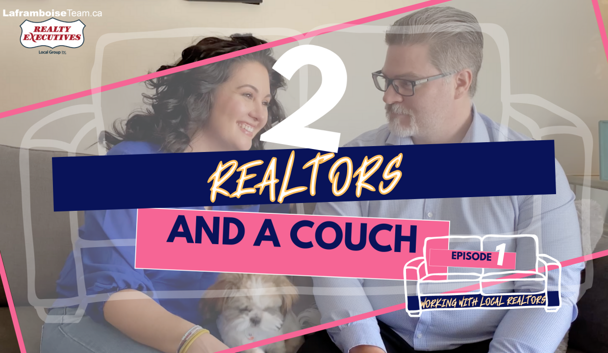 Two Realtors and a Couch, North Bay Real Estate, Realty Executives